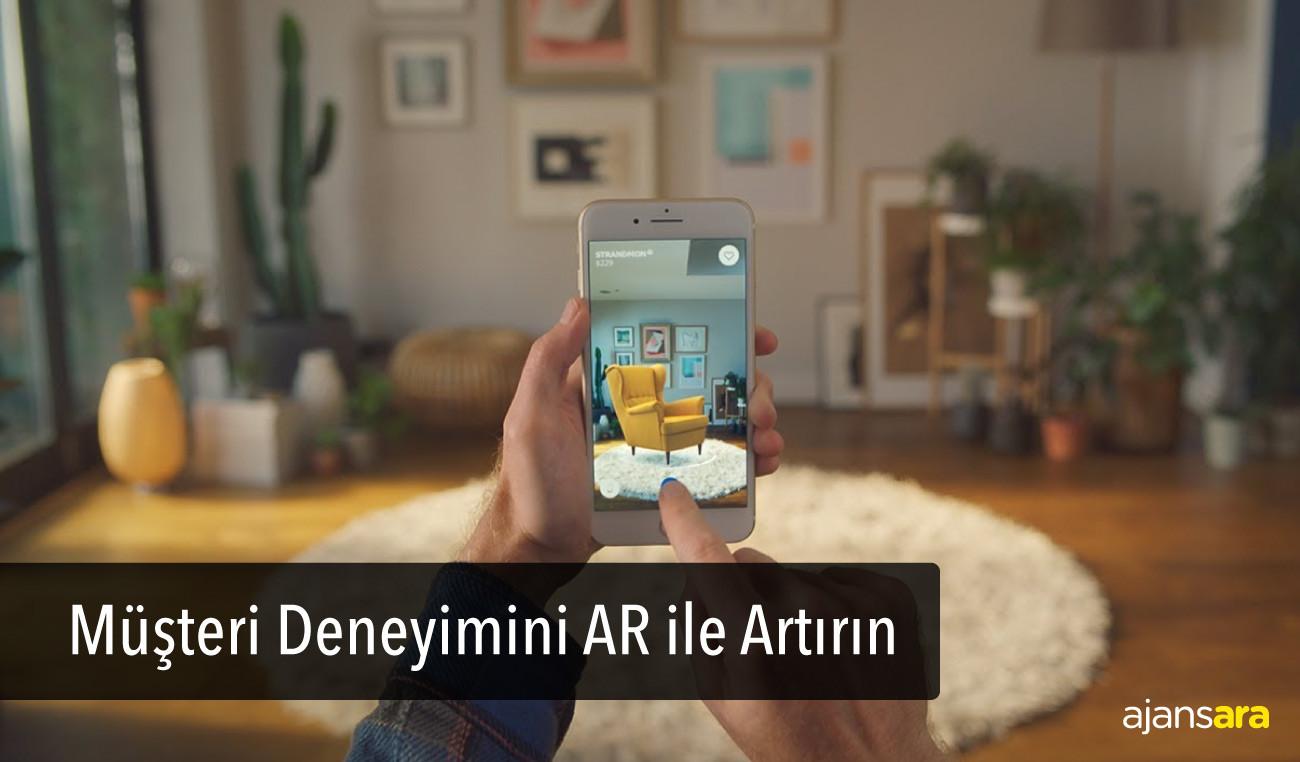 Müşteri Deneyimini AR ile Artırın