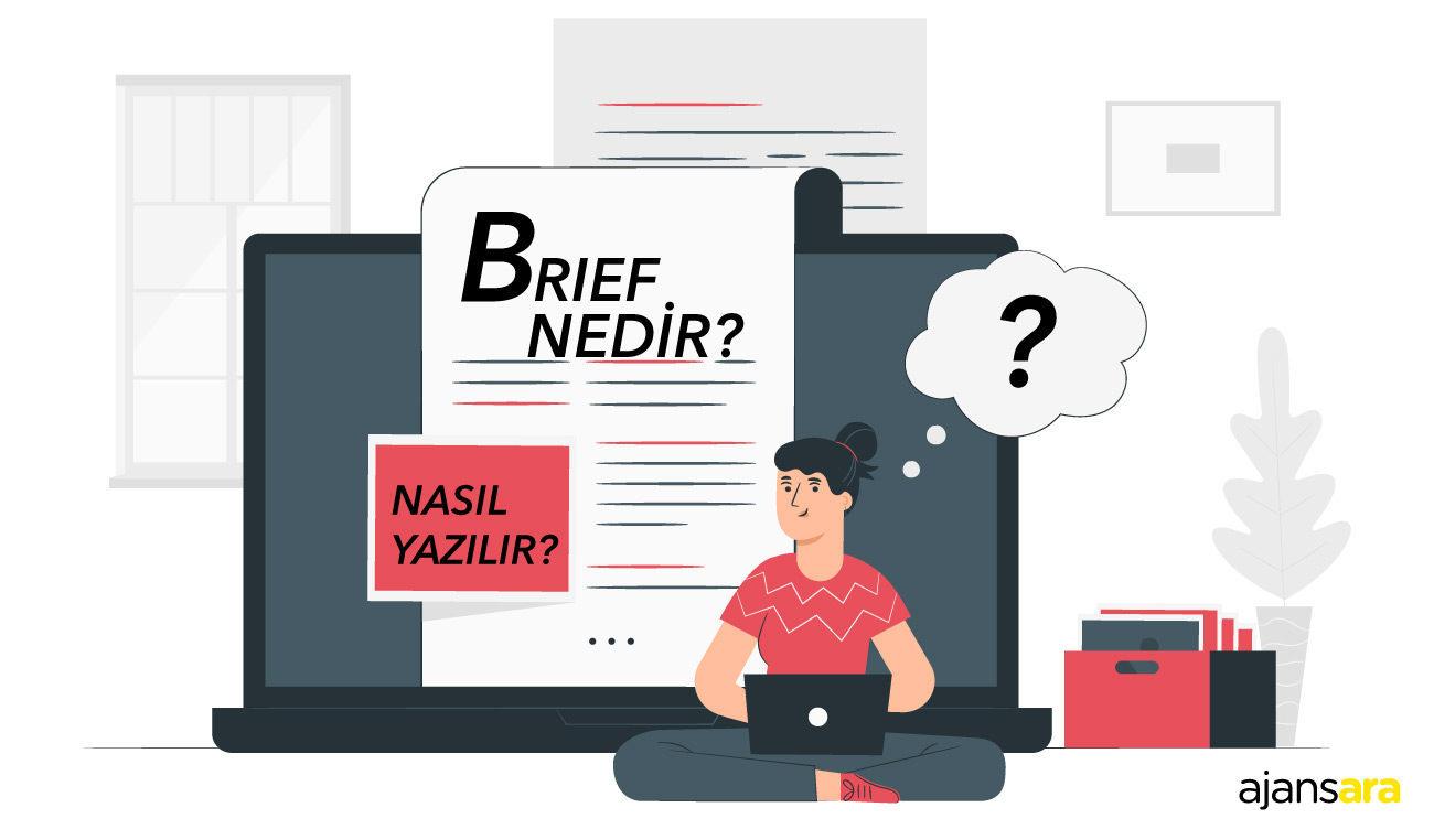 Brief Nedir? Nasıl Yazılır? brief nedir nasıl yazılır ajansara brief etkinlik reklam Ajansara